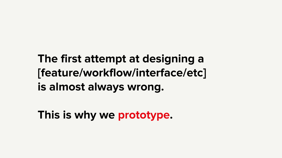 Why You Should Be Prototyping