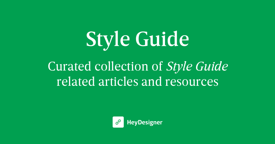 Style Guide - The best Style Guide resources in one place